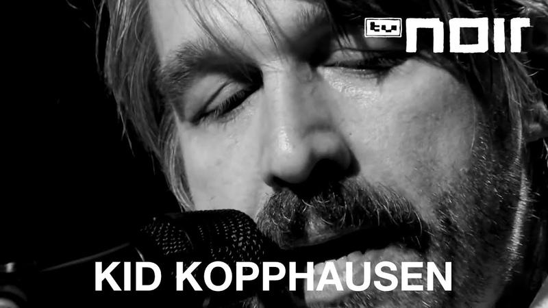Kid Kopphausen - Zieh dein Hemd aus Moses (live bei TV Noir)