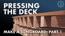 How to Make a Fiberglass Longboard 1 The Deck
