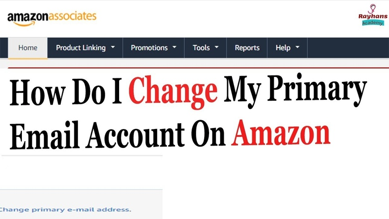 [Solved]How Do I Change My Primary Email Account On Amazon