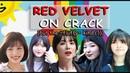 RED VELVET FLUFF MEETS CRACK I love RV so much