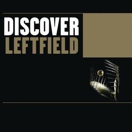Leftfield альбом Discover Leftfield