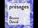 Présages 15 Bruno David biodiversité le saut dans l'inconnu