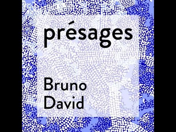 Présages 15 - Bruno David : biodiversité, le saut dans l'inconnu