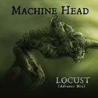 MACHINE HEAD альбом Locust