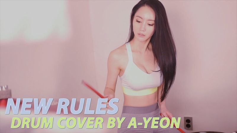 New Rules [Dua Lipa] Drum Cover by A-YEON