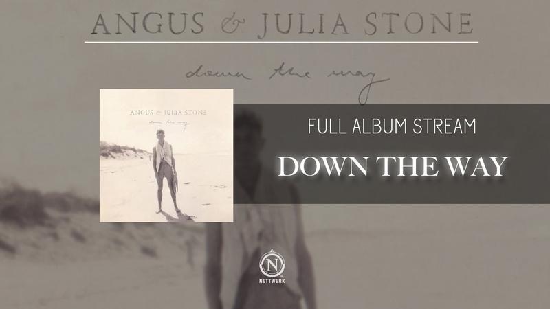 Angus Julia Stone - Down the Way (Full Album Stream)