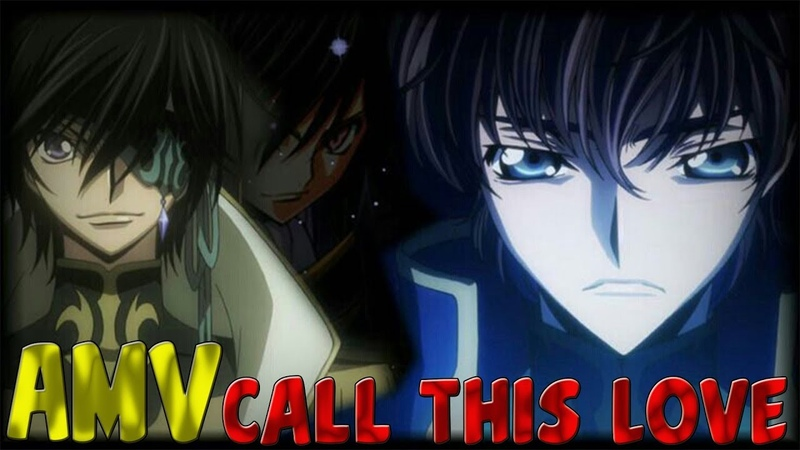 Lelouch X Suzaku [AMV] Call This Love