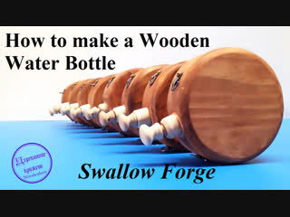 How to make a wooden water bottle or hip flask for reenactment, steampunk, larp or cosplay
