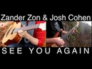 'See You Again' - Zander Zon (acoustic bass) Josh Cohen (6 string bass)