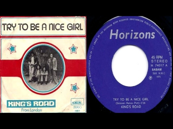 King's Road (Belgium) - Try To Be A Nice Girl (70's Obscure Hard Rock)