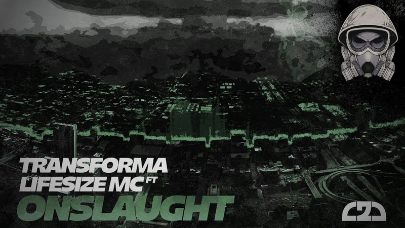 Transforma ft.Lifesize MC - Onslaught
