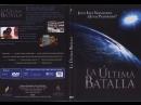 Película Cristiana 2005 La Última Batalla Español Latino DGFNI