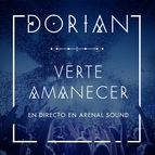 DORIAN альбом Verte Amanecer (En Directo en Arenal Sound)