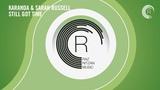 VOCAL TRANCE Karanda &amp Sarah Russell - Still Got Time (RNM) + LYRICS