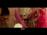 Patola_Video_Song___Blackmail___Irrfan_Khan___Kirti_Kulhari___Guru_Randhawa.mp4