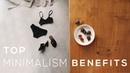 Top 5 Benefits of Minimalism ( ft. Madeleine Olivia )