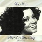 Kay Starr альбом Movin' on Broadway