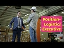 Logistic Executive UAE Job Openings