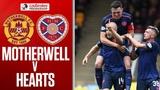 Motherwell 0-1 Hearts Hearts go Five Clear! Ladbrokes Premiership