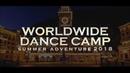 AFTERMOVIE Summer Adventure 2018 WORLDWIDE DANCE CAMP