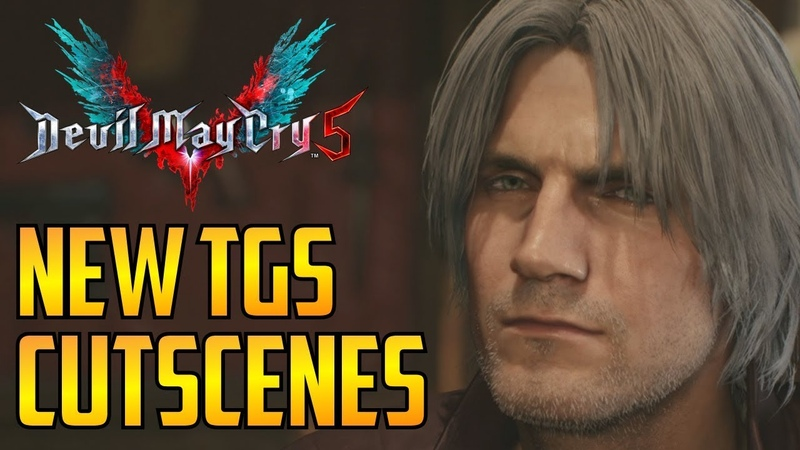 DMC5▰ New Devil May Cry 5 Cutscenes Dante Boss Fight Info Tokyo Game Show TGS 2018