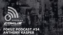 Fokuz Podcast 54 Anthony Kasper Liquid Drum Bass Mix