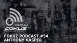 Fokuz Podcast #54 - Anthony Kasper - Liquid Drum &amp Bass Mix