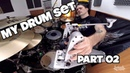 KRIMH My Drum Set PART 02