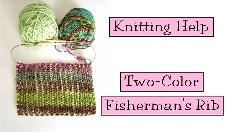 Knitting Help - Two-Color Fishermans Rib