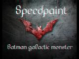 SpeedpaintBatman galactic monsterby-LYRA