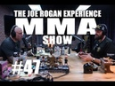 JRE MMA Show 47 with Tyson Fury