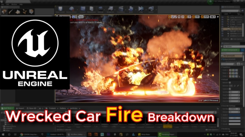 Unreal Engine | Wrecked Car Fire Breakdown