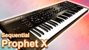 SEQUENTIAL PROPHET X Sounds Presets Ambient Soundscapes SYNTH DEMO