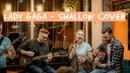 Shallow live cover Lady Gaga Bradley Cooper