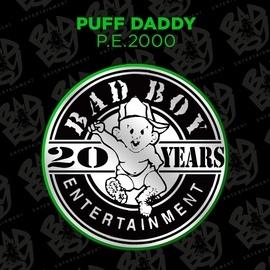 Puff Daddy альбом P.E. 2000