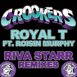 Crookers альбом Royal T
