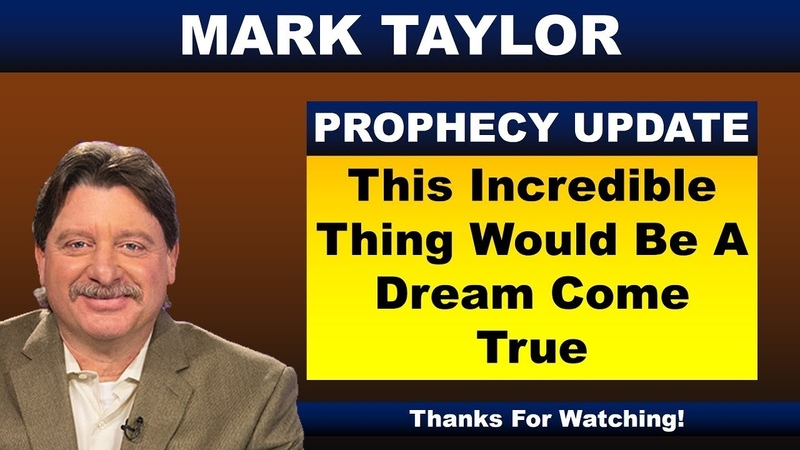 Mark Taylor 10 19 2018 Update THIS INCREDIBLE THING WOULD BE A DREAM COME TRUE