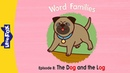 Word Families 8 | The Dog and the Log | Phonics | Little Fox | Animated Stories for Kids