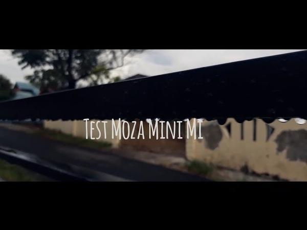 TEST GIMBAL MOZA MINI MI VIDEO TEST
