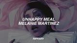 melanie martinez - unhappy meal (lyrics)