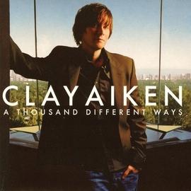 Clay Aiken альбом A Thousand Different Ways