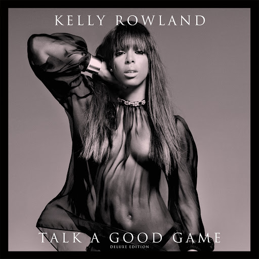 Kelly Rowland альбом Talk A Good Game (Deluxe Version)