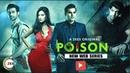 ZEE5 Original New Web Series Poison   Arbaaz Khan   Riya Sen   Tanuj Virwani