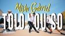 Misha Gabriel I Miguel - Told You So (Dance Video) I Starmoves Hip Hop Choreography