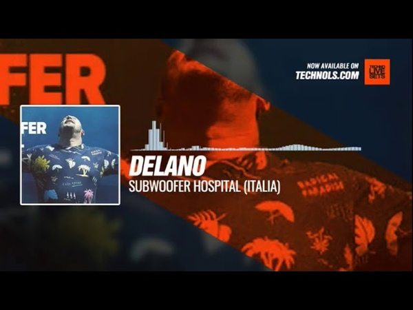 @DelanoDejan - Subwoofer Hospital (Italia) Periscope Techno music