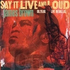 James Brown альбом Say It Live And Loud: Live In Dallas 08.26.68