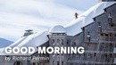 Rooftop Skiing in France Good Morning By Richard Permin