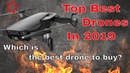 Top 10 : Best Drones 2019   Which is the best drone to buy? Best Drones With Camera