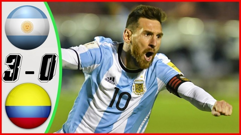 Arrgentina vs Colombia 3 0 Highlights All Goals RÉSUMÉ GOLES Last Match 2019 HD