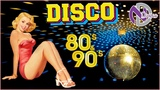 Disco Hits Best of 70 80 90 Music Hits - Best Disco Dance Songs Mix - Greatest Hits Disco Songs Ever